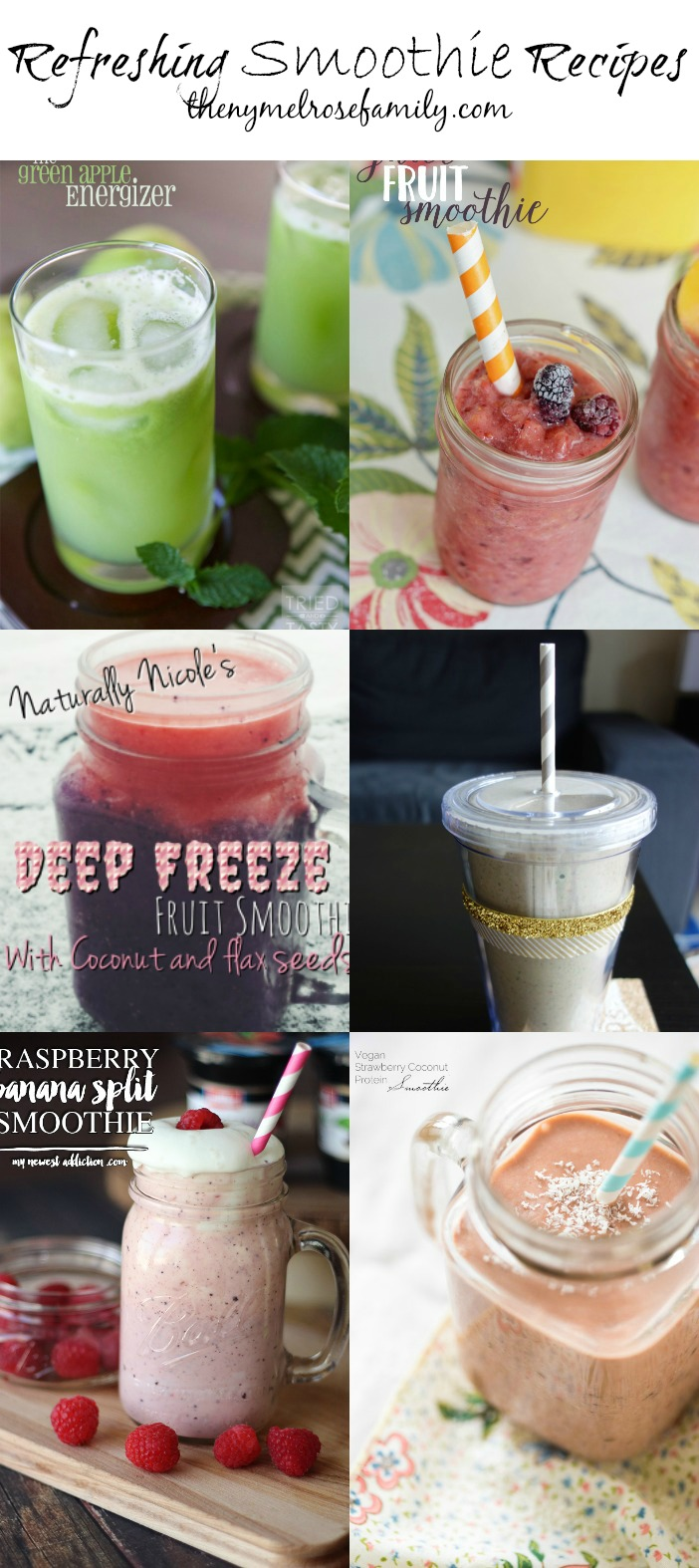 Refreshing Smoothie Recipes collected by The NY Melrose Family