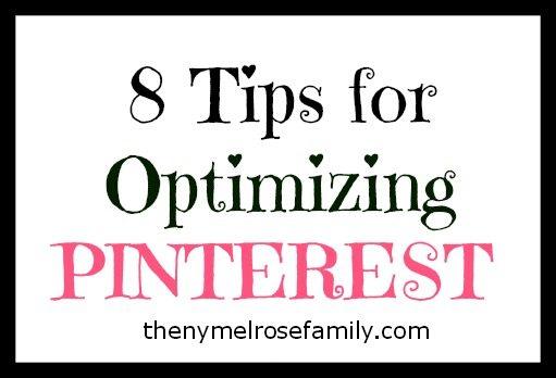 8 Tips for Optimizing Pinterest