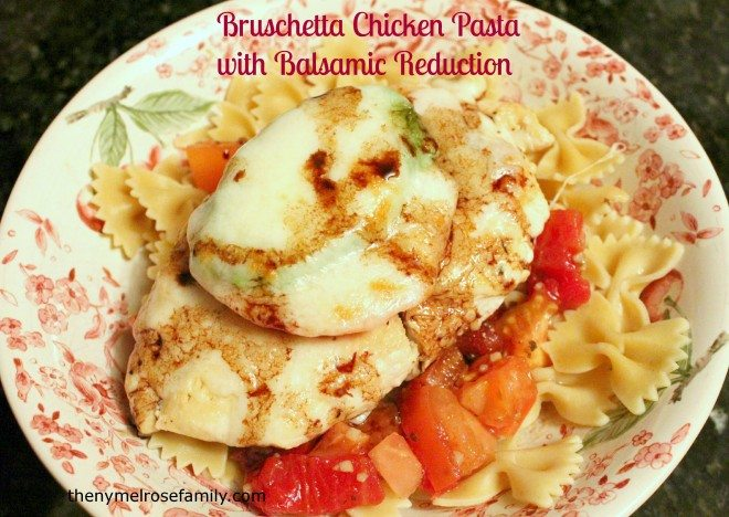 Bruschetta Chicken Pasta with Balsamic Reduction