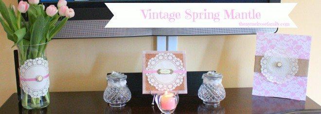 Vintage Spring Mantle
