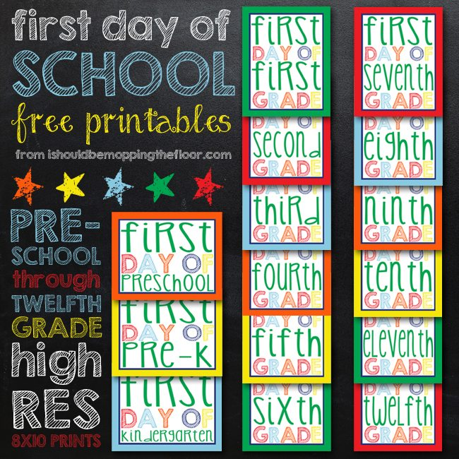 First Day of School Printables: I Should be Mopping the Floor