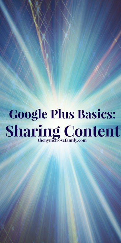 Google Plus Basics Sharing Content