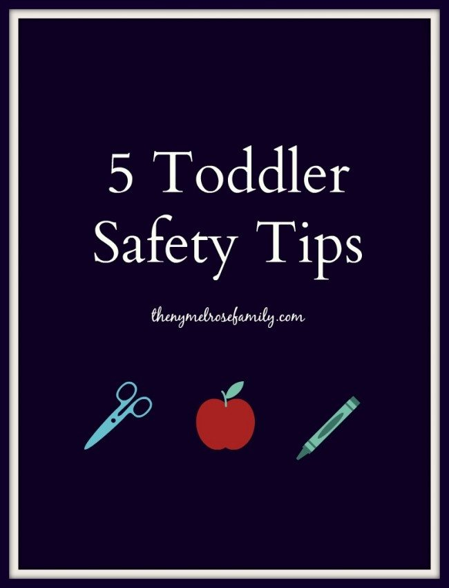 5 Toddler Safety Tips