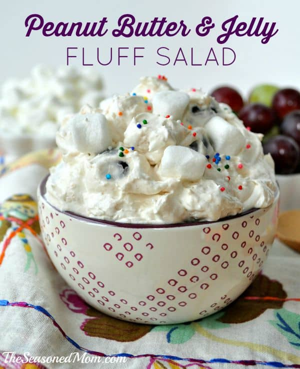Peanut Butter and Jelly Fluff Salad