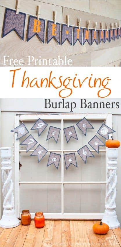 Gorgeous, free printable Thanksgiving Burlap Banners that are the perfect addition to any decor.