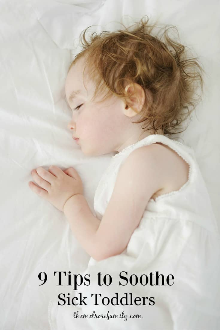 9 Tips to Soothe Sick Toddlers