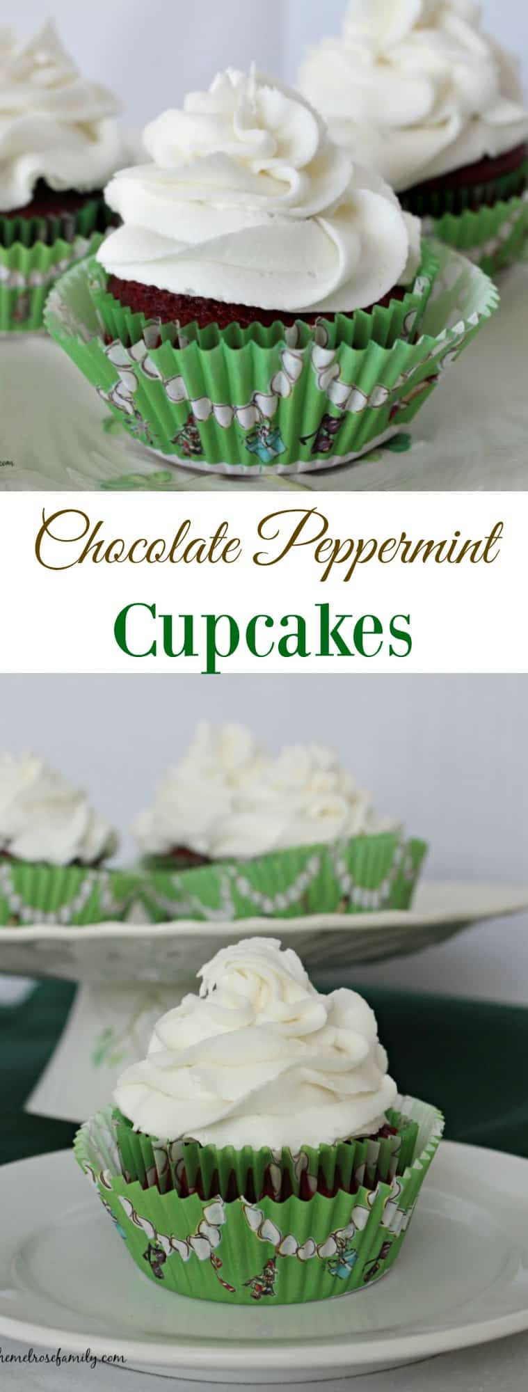 Chocolate Peppermint Cupcakes #cupcakes #peppermint #themelrosefamily