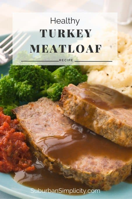 Healthy Turkey Meatloaf by Suburban Simplicity