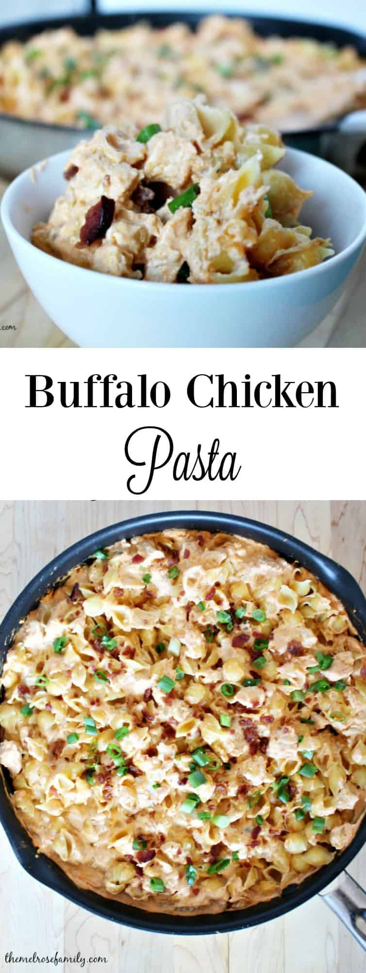 Buffalo Chicken Pasta with quinoa pasta #buffalochicken #pastarecipe #themelrosefamily
