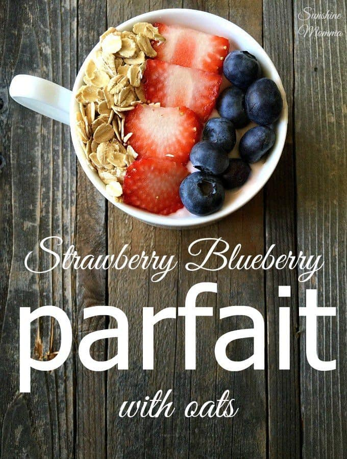 Strawberry & Blueberry Parfait with Oats by Sunshine Momma