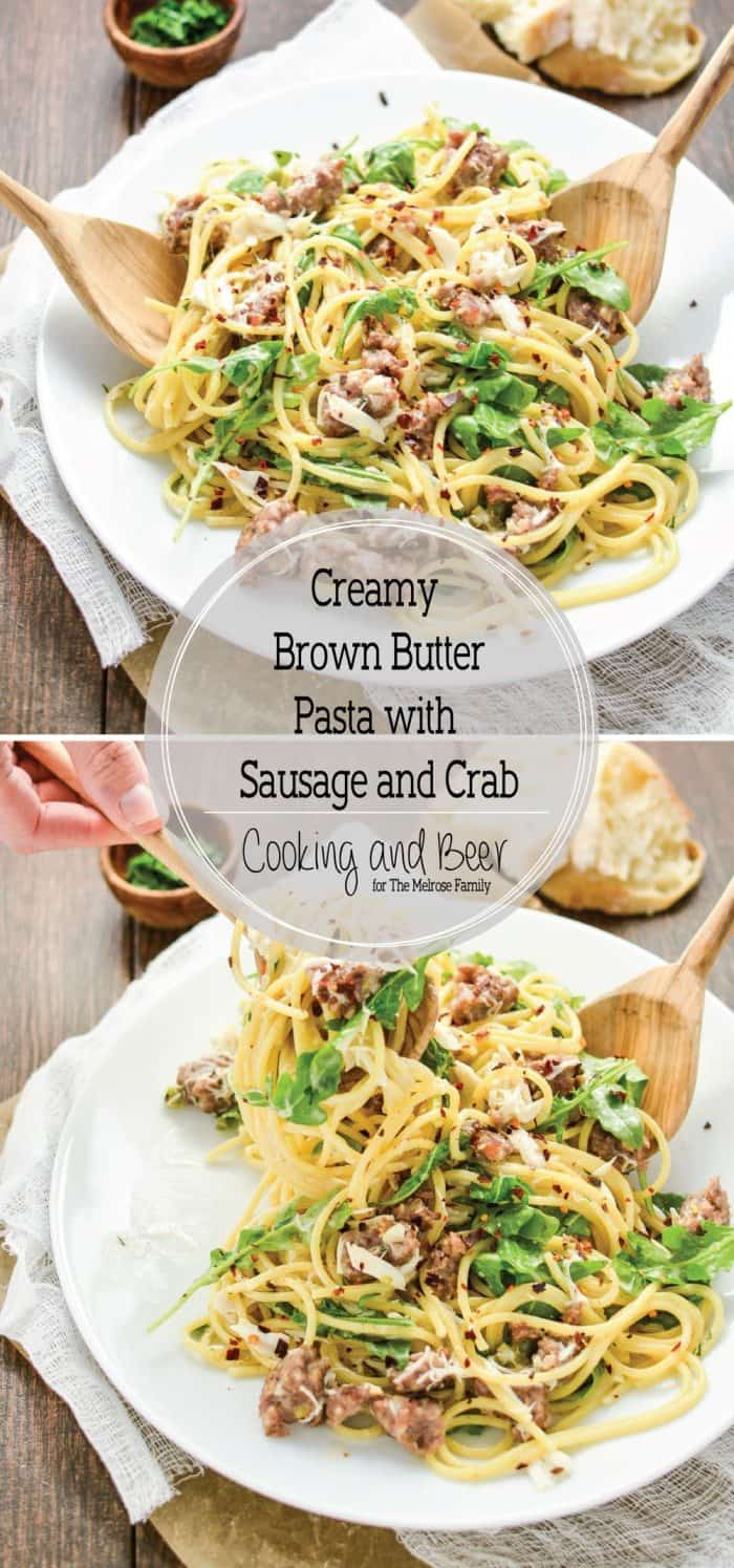 Looking for the perfect weeknight meal? Your whole family will love this dinner recipe featuring sausage and crab in a creamy brown butter pasta.