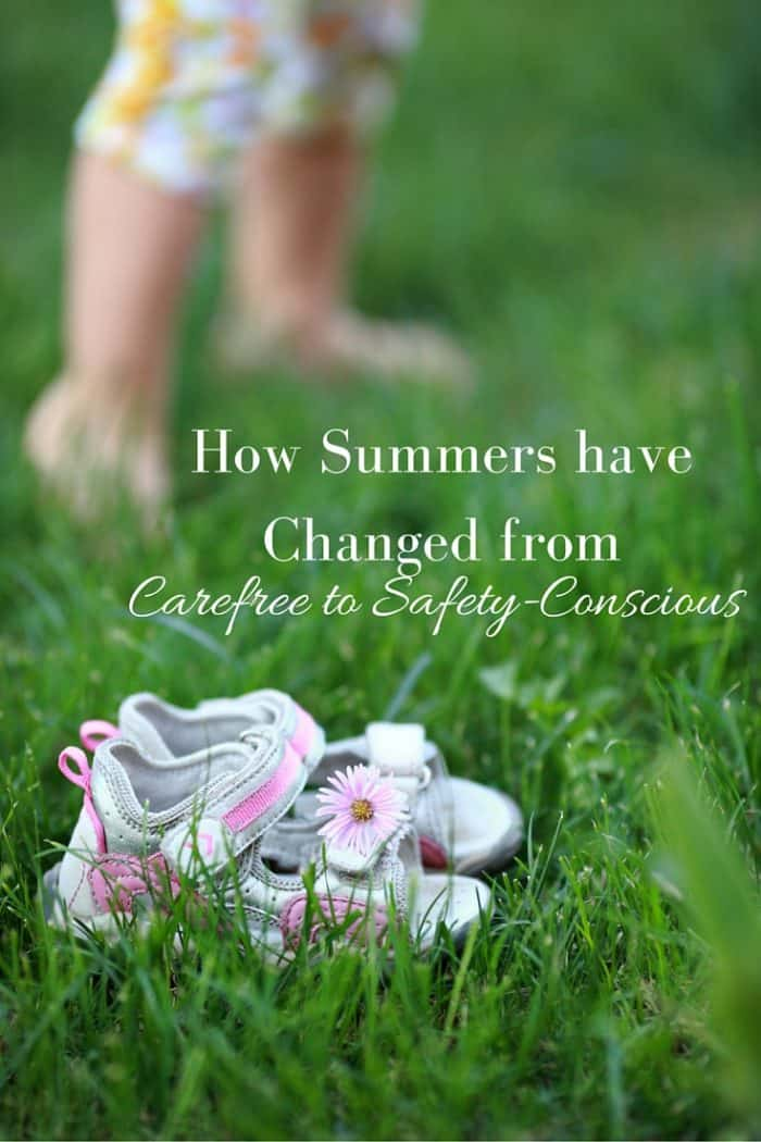 How Summers have Changed from Carefree to Safety-Conscious