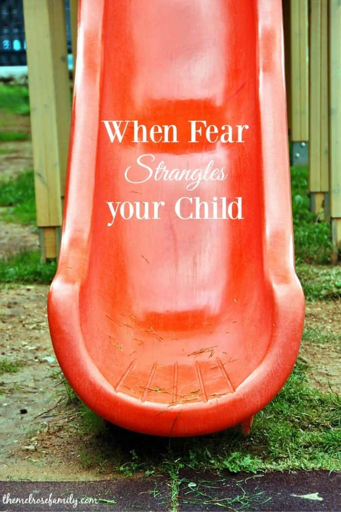 When Fear Strangles your Child