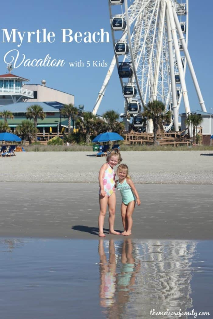 Myrtle Beach Vacation with 5 Kids