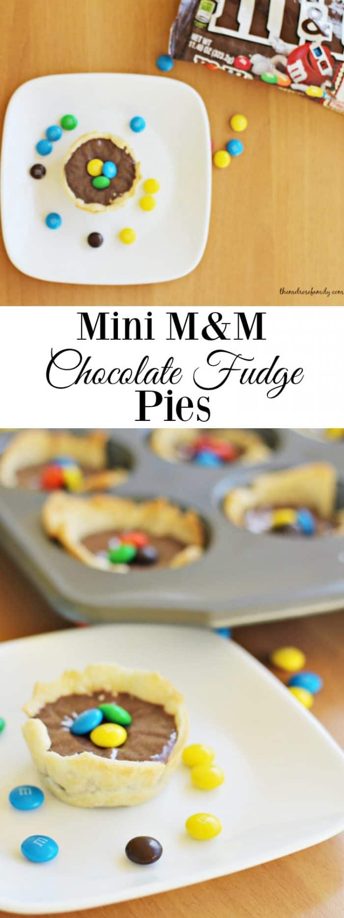 Need a fun yet delicious dessert idea? These Mini M&M Chocolate Fudge Pies are super easy and oh so good!