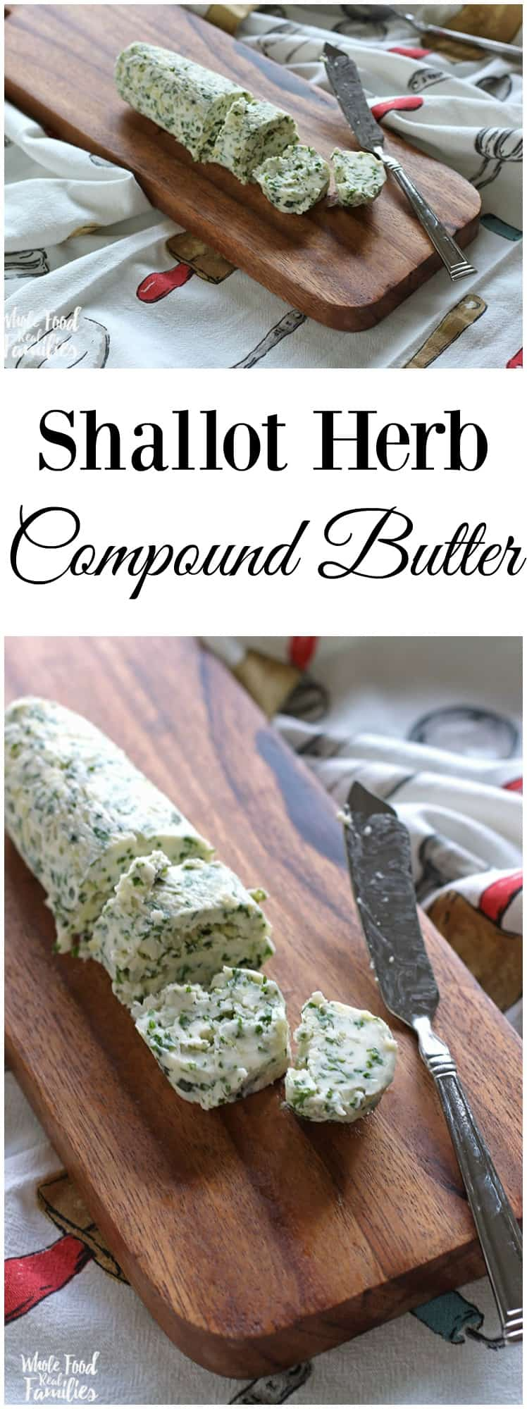 Ready to step up your butter game? This Shallot Herb Compound Butter is going to dress everything up.