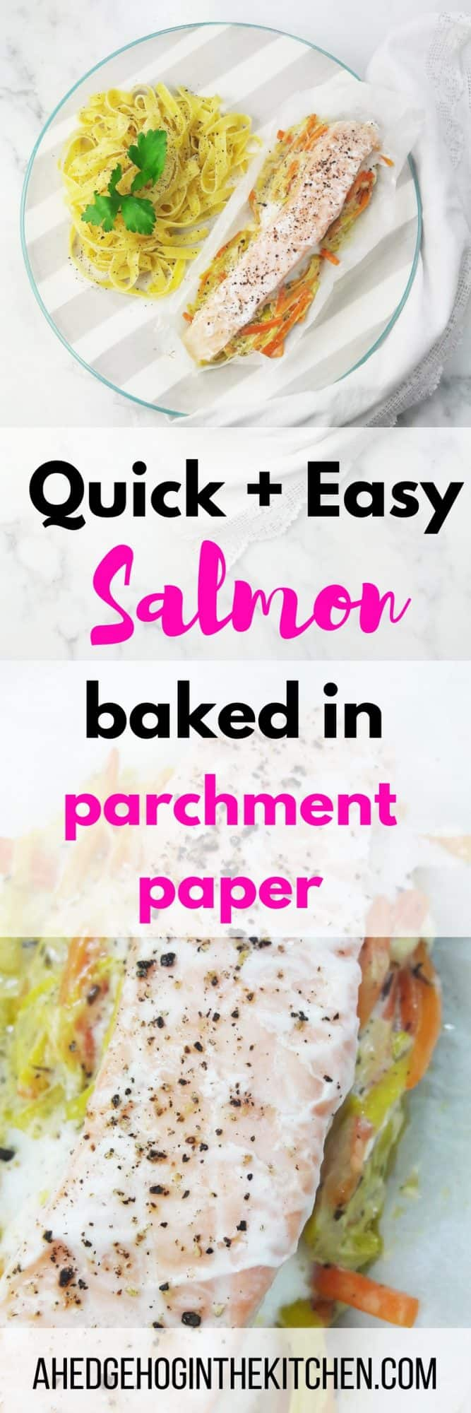 You'll love this quick and easy salmon baked in parchment paper!