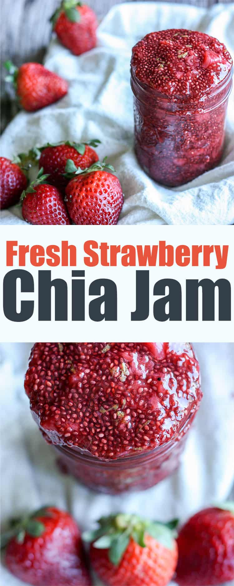 Fresh Strawberry Chia Jam