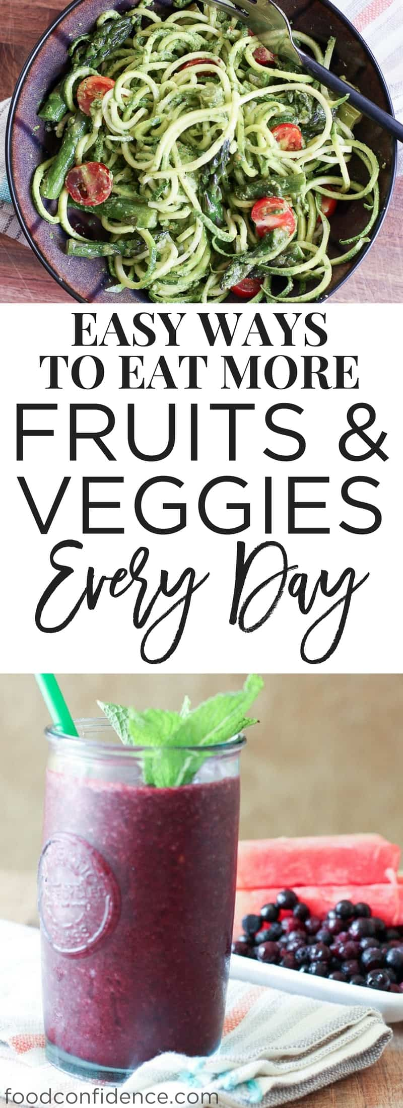 Easy Ways to Eat More Fruits and Veggies Every Day