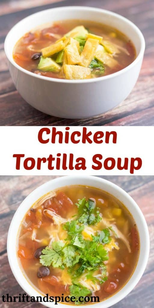 Chicken Tortilla Soup topped with cheese, cilantro and tortilla chips