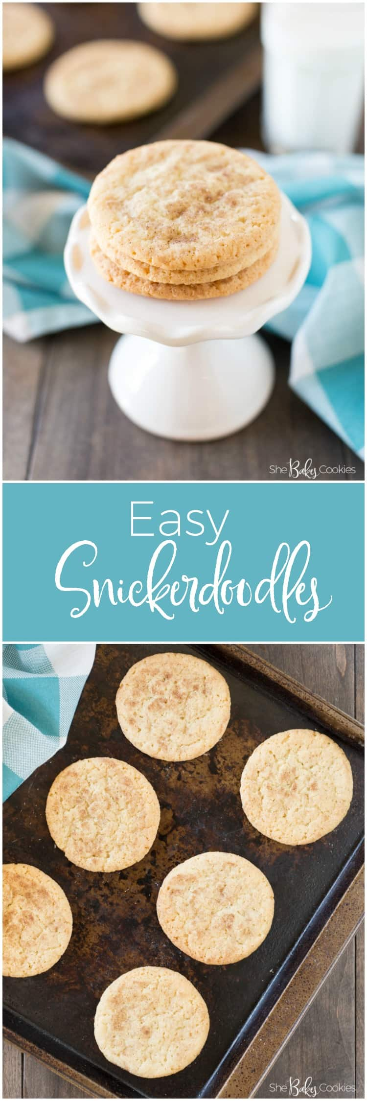 Easy snickerdoodle recipe on cookie sheet baked and on a white pedestal serving platter with a blue gingham towel in the background
