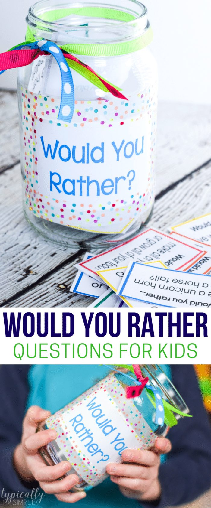 Would you rather for kids jar with corresponding questions